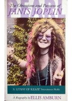 The obsessions and passions of Janis Joplin