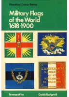 Military Flags of the World 1618-1900